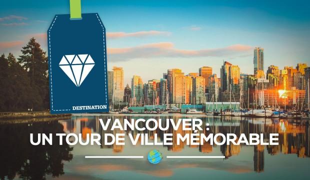 [Vancouver] Ma première fois dans l'Ouest, tour de ville