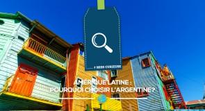[#MissCurieuse] Amérique latine : Pourquoi choisir l'Argentine?