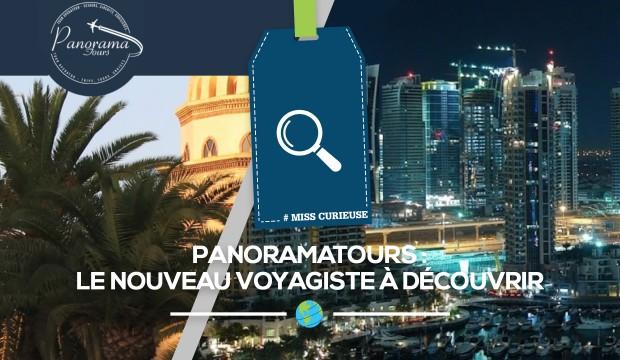PanoramaTours: le nouveau voyagiste à découvrir de toute urgence!