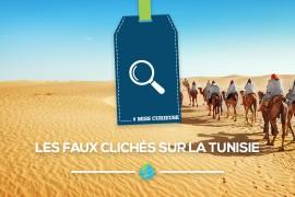 [Miss Curieuse] Les faux clichés sur la Tunisie