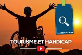 [Tendance] Tourisme et handicap c'est possible