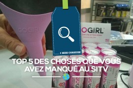 [Miss Curieuse] : TOP 5 des choses que vous avez manqué au SITV