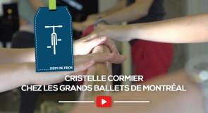 [DÉFI DE PROS] Cristelle Cormier chez Les Grands Ballets de Montréal
