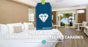 Le Melia Braco Village: le meilleur nouvel hôtel des caraïbes