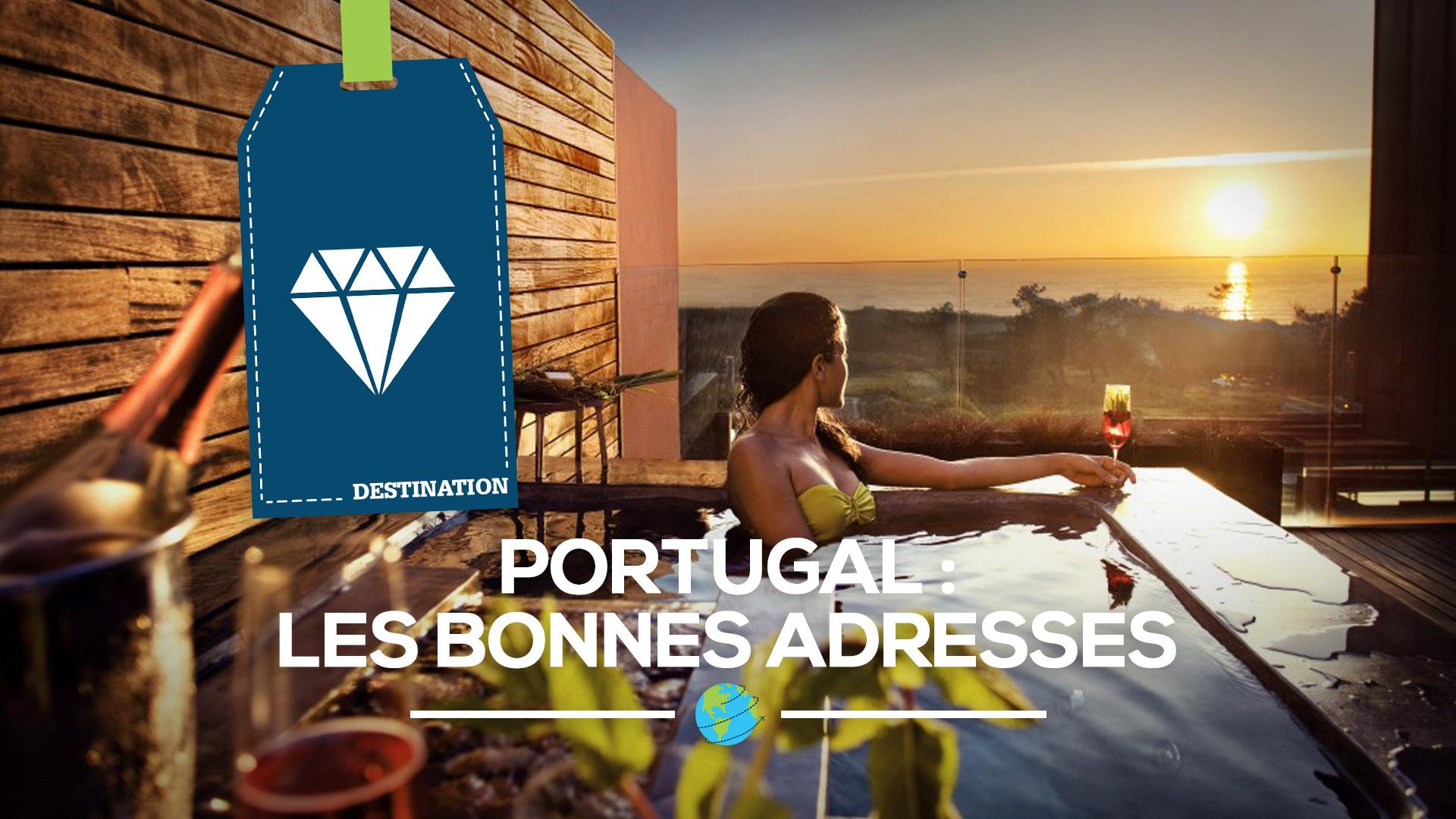 Portugal les bonnes adresses profession voyages - Paris les bonnes adresses ...
