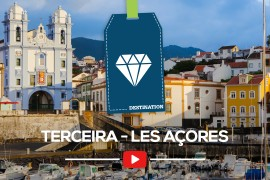 Les Açores – Épisode 3 – Terceira