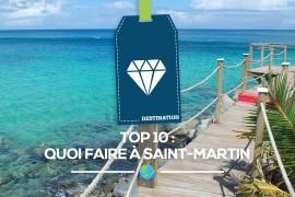 [TOP 10] Quoi faire à Saint-Martin