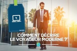 [Tendance] Comment décrire le voyageur moderne?