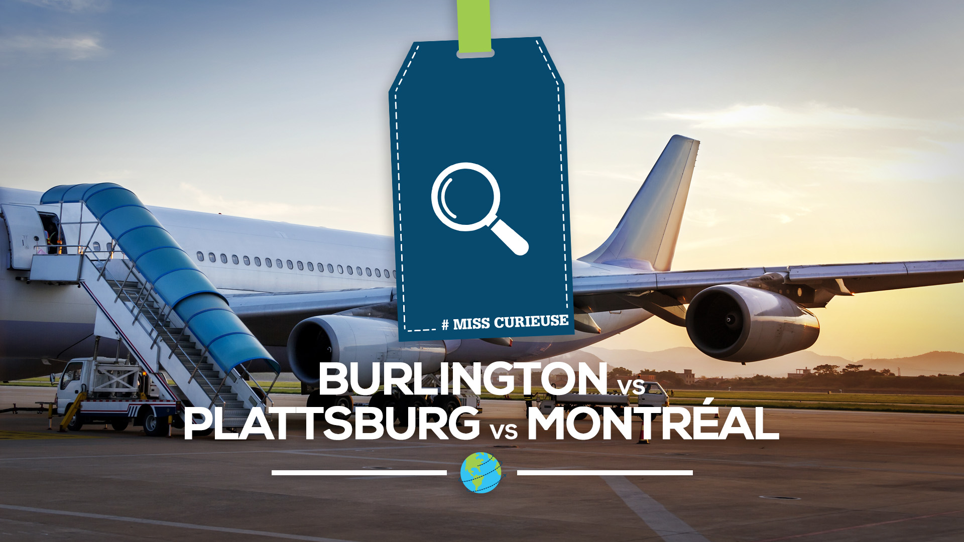 Burlington VS Plattsburg VS Montréal