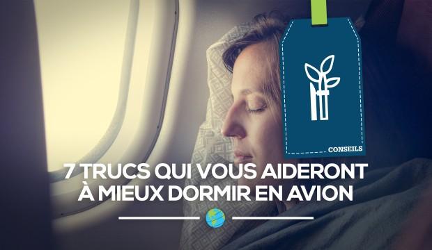 [Conseils] 7 trucs qui vous aideront à mieux dormir en avion