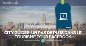 Facebook se lance dans le tourisme