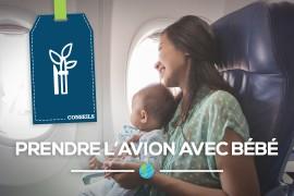 [Conseils] 8 astuces pour prendre l'avion sereinement avec bébé