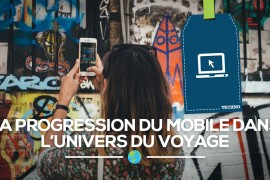 [Techno] La progression du mobile dans l'univers du voyage