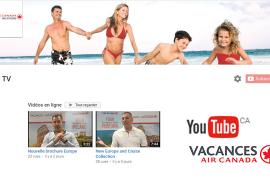 Vacances Air Canada introduit une chaîne YouTube dédiée aux agents