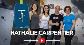 [DÉFI DE PROS] Nathalie Carpentier