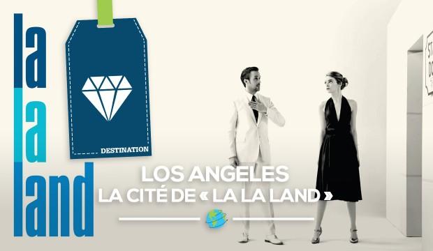 [Los Angeles] La cité de «LA LA LAND»