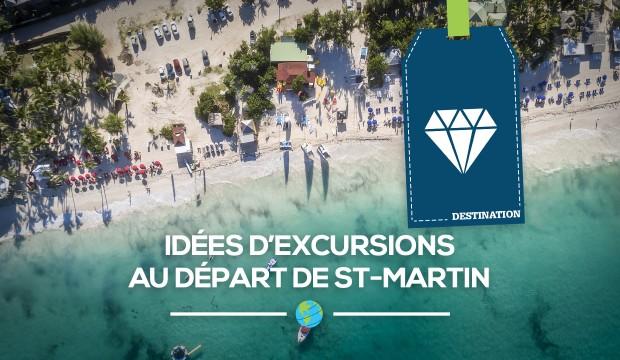 [Antilles] Des idées d'excursions au départ de St-Martin