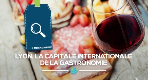 [MissCurieuse] (Direct)tion Lyon, la capitale internationale de la gastronomie