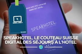 [Appli] SpeakHotel, « Couteau Suisse Digital » du séjour à l'hôtel