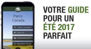 Parcs Canada lance sa nouvelle application mobile pour la saison touristique 2017