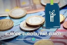 [Ressources] Europe: Euro ou pas Euro?