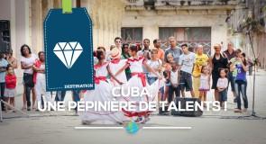 [Cuba] Une pépinière de talents!