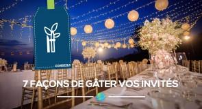 [Mariage] 7 façons de gâter vos invités