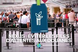[Ressources] Nexus: Éviter les files d'attente aux douanes