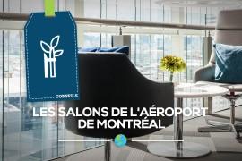 [Ressources] Les Salons de l'aéroport de Montréal