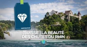 [Suisse] la beauté des chutes du Rhin