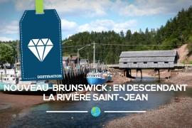 [Nouveau-Brunswick] En descendant la rivière Saint-Jean