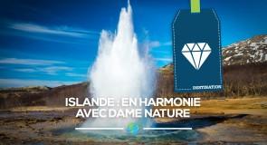 [Islande] En harmonie avec dame nature