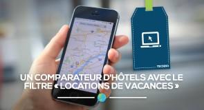 [Techno] Un comparateur d'hôtels avec le filtre « Locations De Vacances »