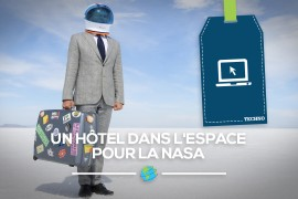 [Techno] Un hôtel dans l'espace pour la Nasa