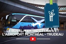 Découvrez les avantages du bus KLM entre Ottawa et l'aéroport Montréal-Trudeau
