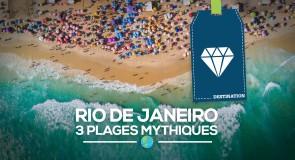 [Rio de Janeiro] 3 plages mythiques