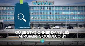 [Miss Curieuse] Où se stationner dans les aéroports québécois?