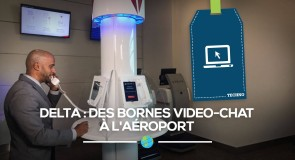 [Techno] Delta: des bornes video-chat à l'aéroport