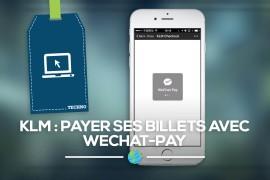 KLM permet désormais de payer ses billets avec WeChat Pay