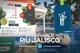 [Fiches hôtels] Le Riu Jalisco à Riviera Nayarit à Vallarta
