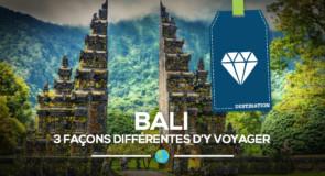 [Bali] 3 façons différentes d'y voyager