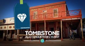 [Tombstone] Partir à la conquête de l'ouest