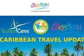 """«Caribbean Travel Update"""" présente toutes les mises à jour des Caraïbes"""