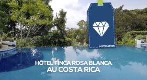 [Hôtel] Finca Rosa Blanca: Un hôtel incontournable au Costa Rica