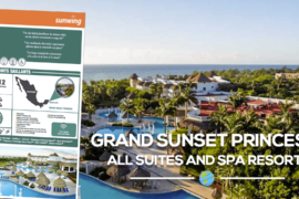 [Fiches Hôtels] Le Grand Sunset Princess All Suites and Spa Resort