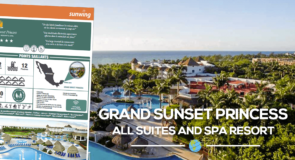 [Fiches Hôtels] Apprenez-en plus sur le Grand Sunset Princess All Suites and Spa Resort