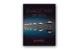 [BROCHURE] Vacances Air Canada – Évasions de rêve