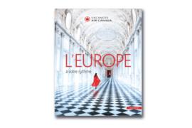 [BROCHURE] Vacances Air Canada présente ses nouveautés 2018 pour l'Europe