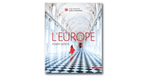 [BROCHURE] Vacances Air Canada – Europe 2018