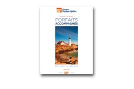 [BROCHURE] Groupe Voyages Québec –  Forfaits accompagnés été-automne 2018-1019